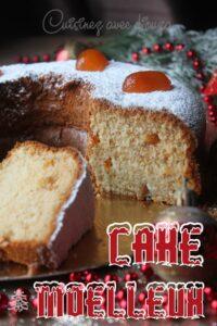 Cake ou gateau ultra moelleux