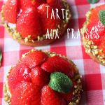 Tarte aux fraises pâte sablée et crème pâtissière