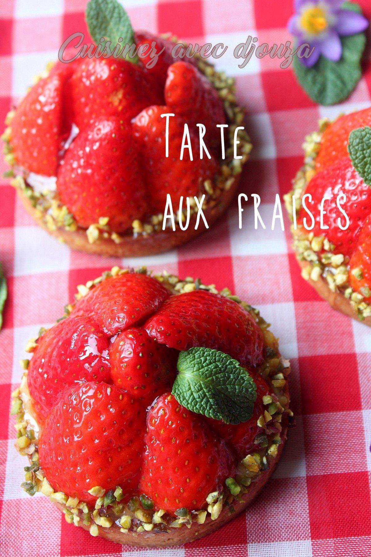 Tarte Aux Fraises Recette Simple La Cuisine De Djouza