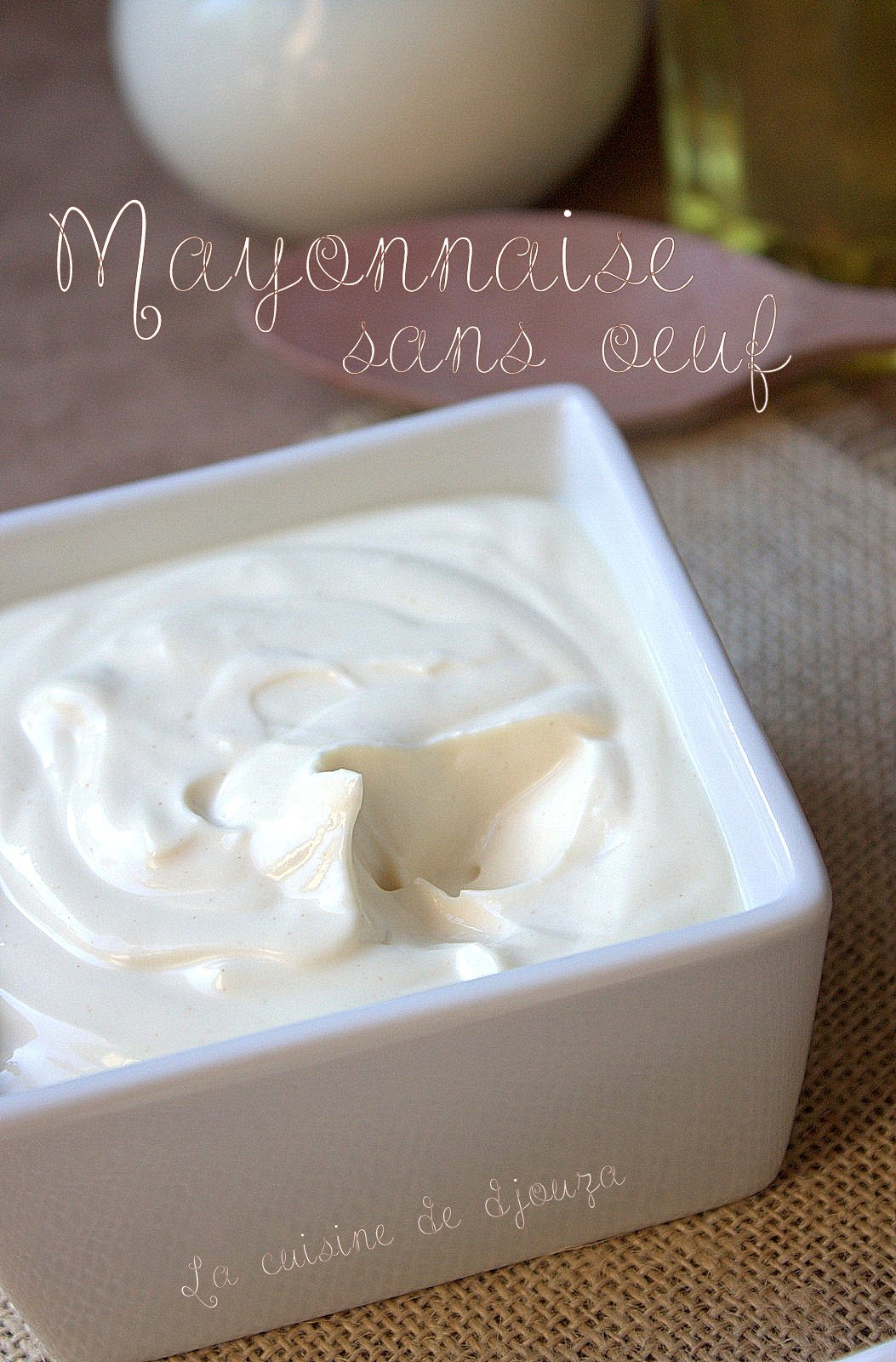 Sauce mayonnaise facile sans oeuf