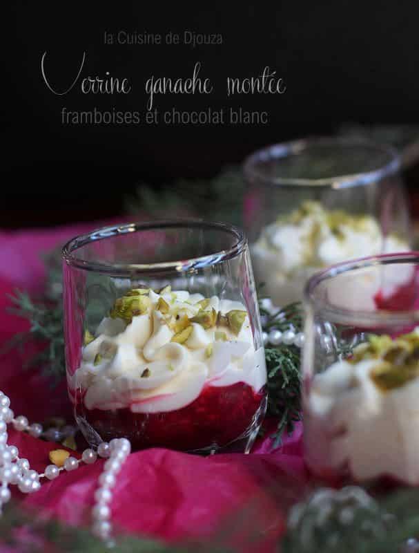 Verrines ganache chocolat blanc framboises