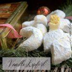 Recette des vanille kipferl