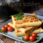 Crêpes salées au fromage et lardons