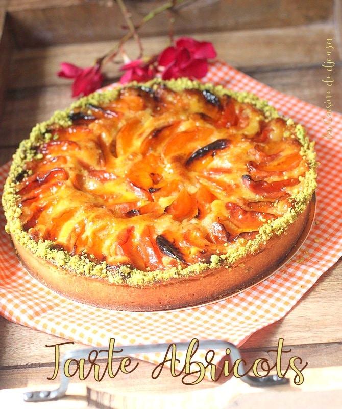 Tarte aux abricots crème amande pistache
