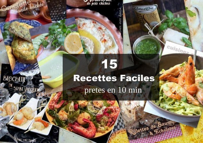 15 idées recettes faciles et rapides prêtes en 10 minutes