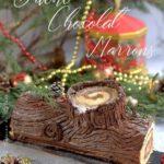 recette de buche tradition chocolat et marron